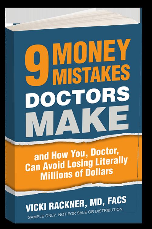 9 Money Mistakes Doctors Make book by Vicki Rackner, MD, FACS